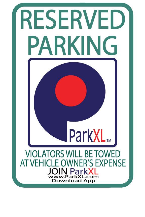 ParkXL RESERVED PARKING Sign